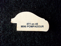 411 en 45 MINI POMPADOUR